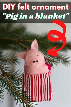 """Precious """"Pig in a blanket"""" DIY felt pig ornament. The pig is removable from it's blanket. Super cute pig ornament for Christmas!! #pig #feltornaments #pigornament #feltchristmasornaments #animalornaments #DIYornaments #easyfeltornaments #feltornamentsforkids #DIYfeltornament #DIYpigornament #DIYchristmasornament #freepattern #freepatterndownload Creative Crafts, Diy Crafts, Felt Christmas Ornaments, Christmas Ideas, Holiday Crafts, Holiday Decorations, Pigs In A Blanket, Time To Celebrate, Felt Diy"""