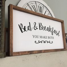 hotel playa Bed and Breakfast You Make Both Wood Sign Bed and Breakfast Home Decor Bedroom, Living Room Decor, Diy Home Decor, Bedroom Ideas, Cute Signs, Diy Signs, Custom Wood Signs, Wooden Signs, Farmhouse Signs