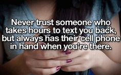 Never trust someone...
