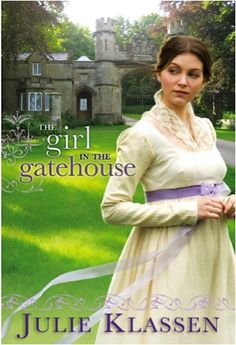 e-Book Sale: The Girl in the Gatehouse {by Julie Klassen} ~ 99 cents!  {read it on your iPad, Kindle, Phone or Computer!}