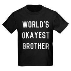 Worlds Okayest Broth T-Shirt on CafePress.com