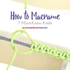 Macrame knots can be an extremely intimidating DIY jewelry technique at a first glance. If you are one of those people that have been swooning over the look of macrame patterns, then learn how to macrame with these simple macrame knots. Macrame Bracelet Patterns, Macrame Bracelet Tutorial, Macrame Jewelry, Macrame Bracelets, Macrame Knots, Macrame Patterns, Micro Macrame, How To Macrame, Knotted Bracelet