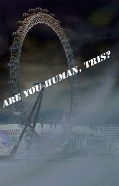 Are you human Tris?  -Four