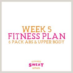 Summer SWEAT Series- Fitness Plan Week 5