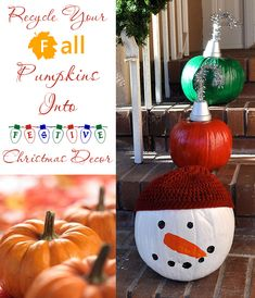 Recycle and reuse fall pumpkins into fun and festive christmas decor. Make Ornament and snowman decorations out of pumpkins! These are so cute!
