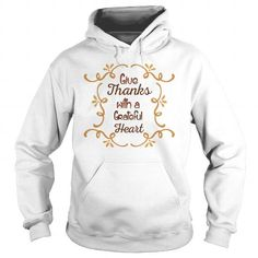 givi thanks with a grateful heart #thanksgiving #hoodie #ideas #image #photo #shirt #tshirt #sweatshirt #tee #gift #perfectgift