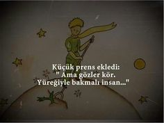 Yüreğiyle bakmalı insan... Good Quotes For Instagram, The Little Prince, My Side, Motto, Cool Words, Karma, Quotations, Best Quotes, Pray
