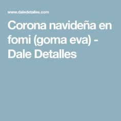 Corona navideña en fomi (goma eva) - Dale Detalles