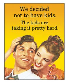 Another great find on #zulily! 'We Decided Not to Have Kids' Print #zulilyfinds