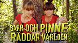Barr och Pinne räddar världen : Allemansrätten - UR.se