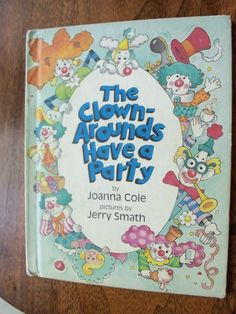 The ClownArounds Have a Party by Joanna Cole by IcicleGarden, $7.00