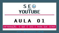 Curso de SEO para Youtube mostra de verdade passo a passo como posicionar seus vídeos no topo das buscas. > Aula 1 - https://youtu.be/Z8kWYySX_2I > Blog: http://goo.gl/lPm0wd