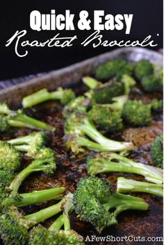 You must try this Quick & Easy Roasted Broccoli. AMAZING! #paleo #glutenfree #vegan