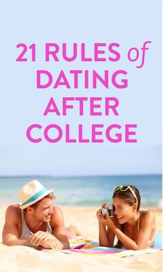 Dating advice after college