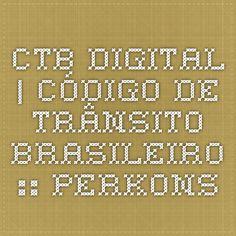 CTB Digital   Código de Trânsito Brasileiro :: Perkons