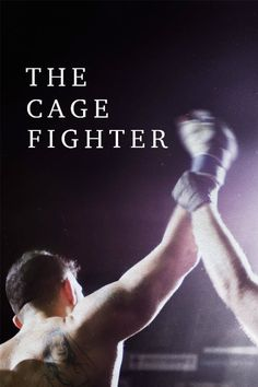 The Cage Fighter 2017 full Movie HD Free Download DVDrip