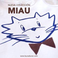 Nueva colección Miau. Ropa de bebé, 100%algodón, 100% estampado a mano. www.lauraduran.com