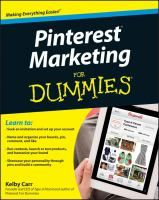 Pinterest marketing for dummies [electronic resource] / Kelby Carr.