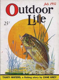 Fishing for History: The History of Fishing and Fishing Tackle: Deconstructiing Old Ads: The History of Outdoor Life in Covers Bass Fishing Tips, Fishing Tackle, Fishing Lures, Fishing Stuff, Fishing Photos, Fishing Basics, Going Fishing, Trout Fishing, Fly Fishing