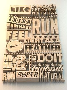 Nike, wood block type, real, physical space, multiple typefaces