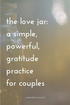 The Love Jar: A Simple, Powerful, Gratitude Practice for Couples