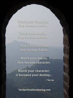 Spiritual Quotes - Watch your thoughts; they become words. Watch ...