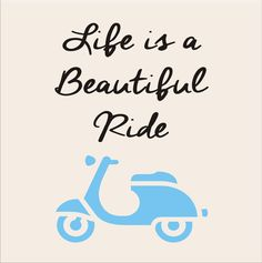 LIFE is a beautiful RIDE- STENCIL- 6 sizes available- Create Cool Skooter Pillows and Signs!