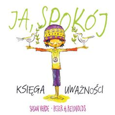 Ja, spokój. Księga uważności Peter H Reynolds, Mindfulness, Education, Christmas Ornaments, Holiday Decor, Books, Kids, Fictional Characters, Google