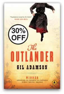 WEEKLY DEAL: 30% OFF Gil Adamson's The Outlander (March 4-10)