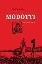 Modotti : una mujer del siglo veinte / Ángel de la Calle