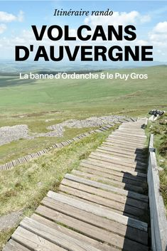 Idea of hiking in Auvergne: Banne Ordanche and Puy .- Idea for hiking in Auvergne: Banne Ordanche and Puy Gros – - New Travel, Travel Goals, Travel Packing, Road Trip France, France Travel, Photo Maps, Picture Postcards, Travel Essentials, Travel Photos