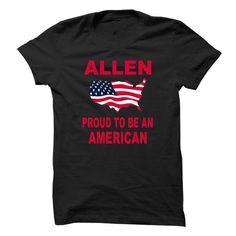 ALLEN PROUD AMERICAN T-Shirts, Hoodies, Sweatshirts, Tee Shirts (21.95$ ==> Shopping Now!)