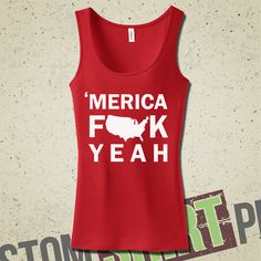 Merica Tank  Fuck Yeah  Team America  by CustomShirtPrints on Etsy, $22.99