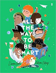 All the Ways to be Smart: Bell, Davina, Colpoys, Allison: 9781947534964: Amazon.com: Books