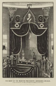 Images of Abraham Lincoln's Funeral Portrayed the Profound Grief of a Nation: Lincoln Lay in State at City Hall