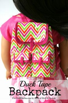 Doll Craft- Make a Trendy Doll Backpack from Duck Tape american girl doll duck tape, duck tape crafts for girls, duck tape crafts for dolls, crafts for american girl dolls, duct tape crafts, ag doll, american girl crafts, american doll crafts, american girl doll crafts