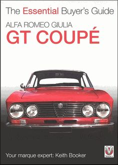 #AlfaRomeo Giulia GT Coupe: The Essential Buyer's Guide 1963-1976