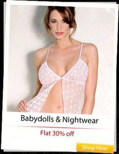 Babydolls and Nightwear at flat 30% off!