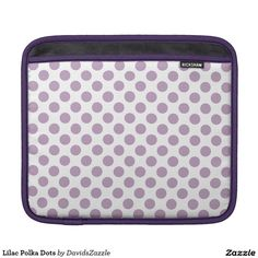 Lilac Polka Dots Laptop/Tablet Sleeve Available on many products! Hit the 'available on' tab near the product description to see them all! Thanks for looking!  @zazzle #art #polka #dots #shop #iphone #case #phone #electronic #accessory #accessories #fashion #style #women #men #shopping #buy #sale #gift #idea #samsung #galaxy #apple #mac #ipad #tablet #computer #lifestyle #fun #sweet #cool #neat #modern #chic #laptop #sleeve #ipad #lilac #purple #violet #white