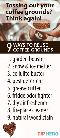 If you are in the habit of tossing out your used coffee grounds, then we have some evidence that may actually make you consider keeping them around! From a gardening to cleaning to your beauty routine, here are some of the best reasons why you may want to re-think chucking those grounds after your morning cup.