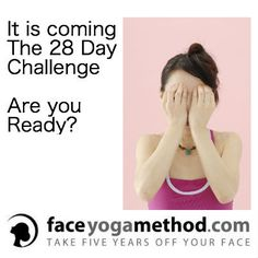 Get Ready For The 28 Day Face Yoga Challenge Starting October 1