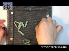 New Video Tutorial by River Silks: Start Stitching with Silk Ribbon