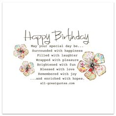 happy birthday wishes May your special day be Surrounded with happiness Birthday Wishes For A Friend Messages, Happy Birthday Best Friend Quotes, Birthday Wishes Greetings, Birthday Wishes And Images, Birthday Images, Happy Birthday Verses, Free Happy Birthday Cards, Birthday Poems, Birthday Blessings