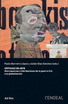 Se es membro da Universidade de Vigo podes solicitalo a través desta páxina http://www.biblioteca.uvigo.es/biblioteca_gl/servizos/coleccions/adquisicions/ Crítica(s) de arte. - CENDEAC. - 2014. - 15€ (LaCentral)