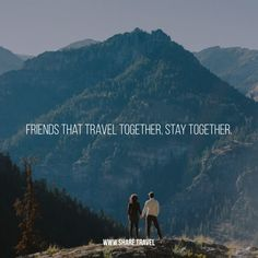 Wish I had friends...... Friends that travel together stay together