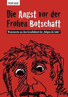 Höhle der Leseratten: Die Angst vor der Frohen Botschaft: Wissenswertes ...