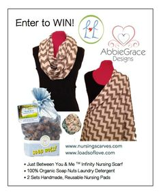 Enter today! Win a FREE Infinity Nursing Scarf, Soap Nuts all natural detergent, and 2 sets of handmade washable cloth breastfeeding pads! (2 winners)
