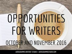 Writing competitions, fellowships, publication opportunities and more.