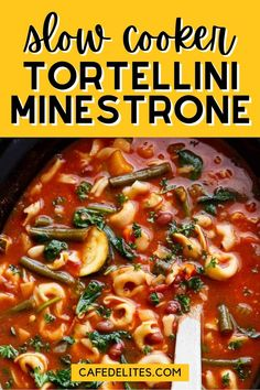 Slow cooker tortellini minestrone soup is so easy to make and tastes incredible! This is a classic minestrone soup with a tortellini twist! Full of vegetables, protein-packed beans, and cheese tortellini, this soup is filling comfort food in a bowl. Tortellini Minestrone soup can't get any easier, especially when done in the slow cooker. Cafe Delites, Cheese Tortellini, Easy Food To Make, Love Food, Stew, Slow Cooker, Curry, Yummy Food, Chowders