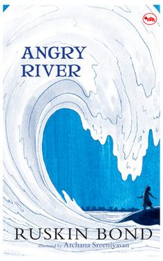 Angry River purchase online books on http://www.bookchums.com/book/angry-river/9788129124555/NzYxOTA=.html